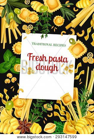 Italian Pasta Vector Menu With Homemade Macaroni, Olives And Herbs Frame. Spaghetti, Fettuccini And