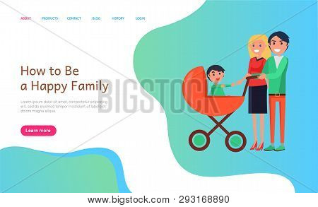 How To Be Happy Family Website Info With People Vector. Perambulator With Kid Inside, Son Of Mother