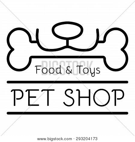 Toy Pet Shop Logo. Outline Toy Pet Shop Vector Logo For Web Design Isolated On White Background
