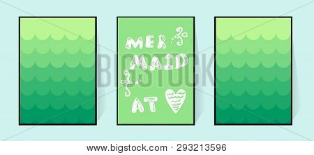 Mermaid In The Heart. Gradient Poster In Green Shades With The Inscription. Vector Cute Letters. Ill