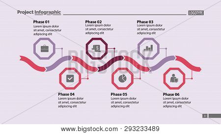 Six Phase Process Chart Design. Element Of Chart, Diagram, Infographic. Concept For Presentation, An