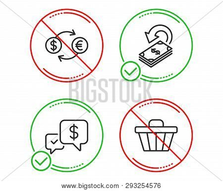 Do Or Stop. Cashback, Payment Received And Currency Exchange Icons Simple Set. Shop Cart Sign. Finan