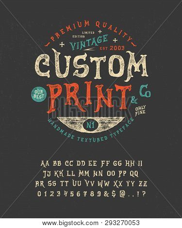 Hand Crafted Retro Vintage Typeface Design. Handmade Textured Lettering. Authentic Handwritten Graph