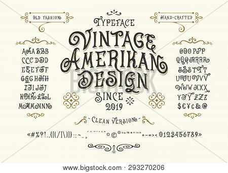 Font Vintage American Design. Hand Crafted Retro Typeface. Handmade Type Letters Numbers Punctuation