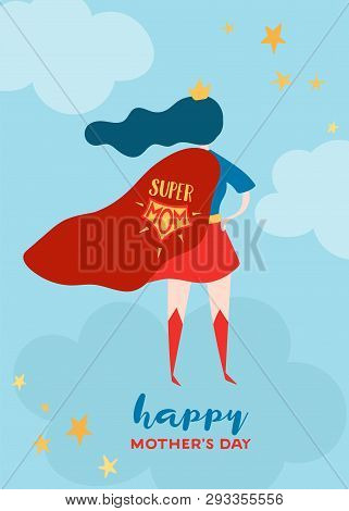 Mothers Day Greeting Card With Super Mom. Superhero Mother Character In Red Cape Design For Mother D