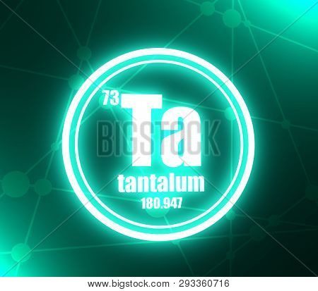 Tantalum Chemical Element. Sign With Atomic Number And Atomic Weight. Chemical Element Of Periodic T