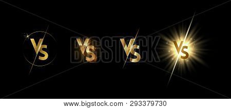 Set Of Golden Shining Versus Logo On Black Background. Vs Logo For Games, Battle, Match, Sports Or F