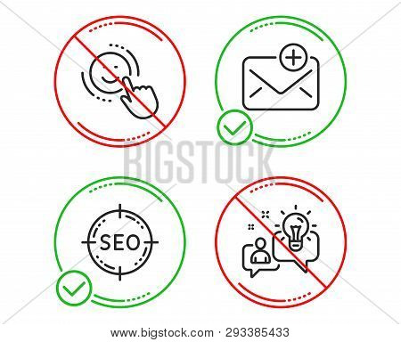 Do Or Stop. Seo, Smile And New Mail Icons Simple Set. Idea Sign. Search Target, Positive Feedback, A