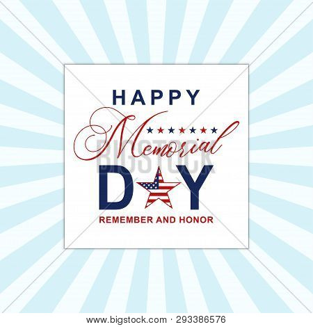 Happy Memorial Day Background With Stars. Template For Memorial Day Invitation, Greeting Card, Banne