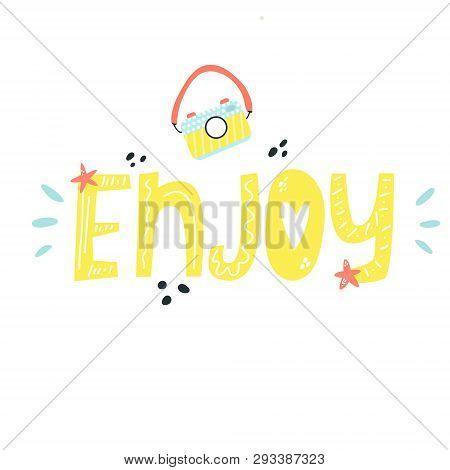 Mischievous Lettering text ENJOY with elements. Suitable for prints, childish t-shirts, books, textile poster