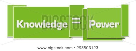 Knowledge Is Power Text Written Over Green Background.