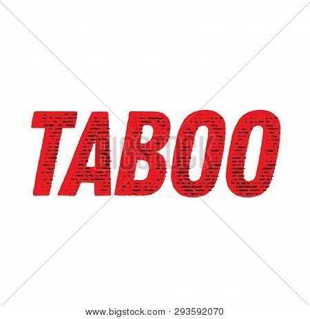 Taboo Stamp On White Background. Labels And Stamps Series.