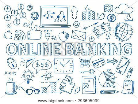 Hand Drawn Design Vector Illustration, Set Of Online Banking Icons In Doodles Style, For Graphic And