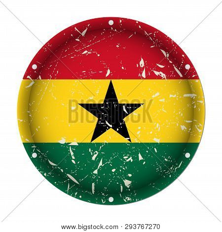 Ghana - Round Metallic Scratched Flag With Six Screw Holes In Front Of A White Background