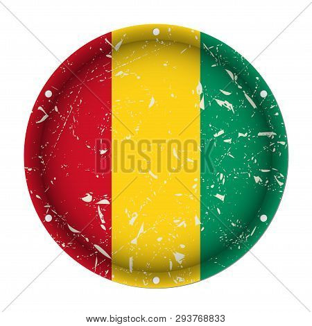 Guinea - Round Metallic Scratched Flag With Six Screw Holes In Front Of A White Background
