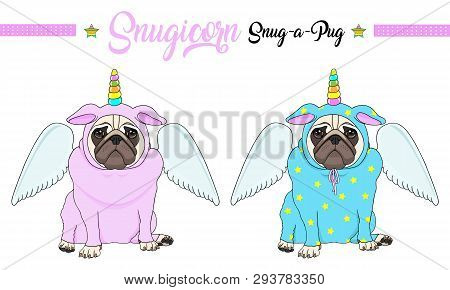 Cute Vector Pug Puppy Dog Sitting Down, Wearing Pink And Blue Jumpsuit With Unicorn Horn With Rainbo