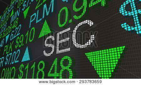 SEC Securities Exhchange Commission Stock Market Ticker 3d Illustration poster