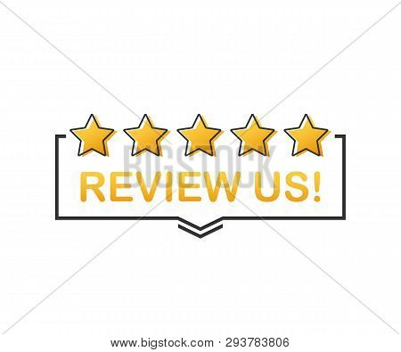 Review Us! User Rating Concept. Review And Rate Us Stars. Business Concept. Vector Stock Illustratio