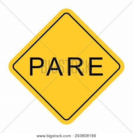 Illustration Of Pare Road Sign, The Portuguese Translation For Stop