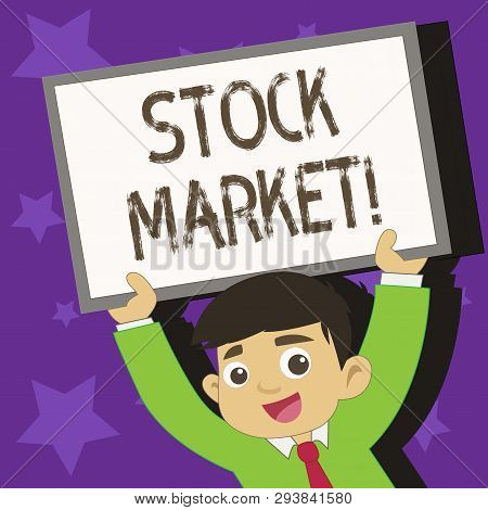 Conceptual Hand Writing Showing Stock Market. Business Photo Text Collection Markets Exchanges Where