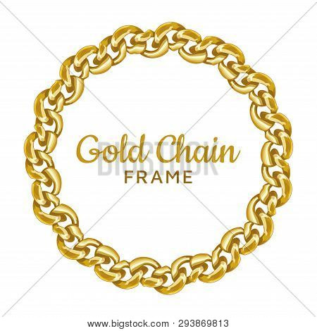 Gold Chain Round Border Frame. Wreath Circle Wavy Shape. Jewelry Image. Realistic Vector Illustratio