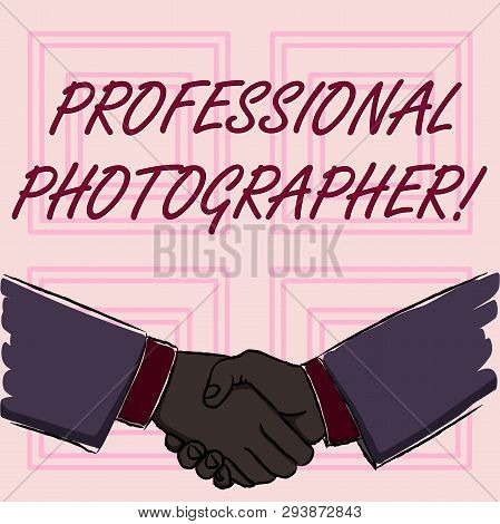 Conceptual Hand Writing Showing Professional Photographer. Business Photo Showcasing Demonstrating W