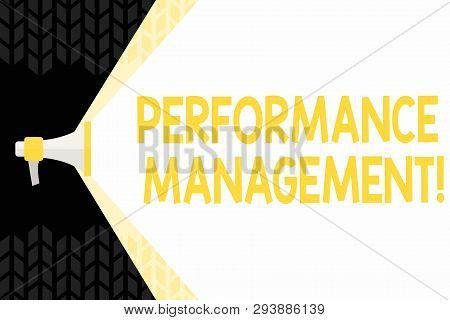 Text sign showing Perforanalysisce Management. Conceptual photo analysisaging Productivity Enhance Quality input Time Megaphone Extending the Capacity of Volume Range thru Blank Space Wide Beam. poster