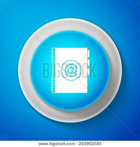 Address book icon isolated on blue background. Notebook, address, contact, directory, phone, telephone book icon. Circle blue button. Vector Illustration poster