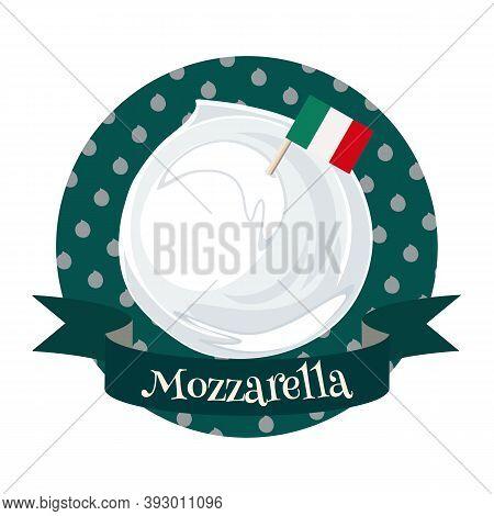 Italian Cheese Mozzarella. Colorful Cartoon Style Illustration On Decorative Background For Cafe, Ba