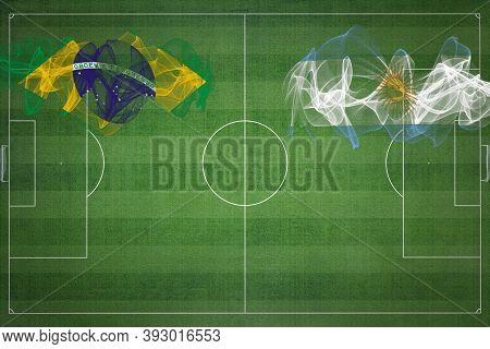 Brazil Vs Argentina Soccer Match, National Colors, National Flags, Soccer Field, Football Game, Comp