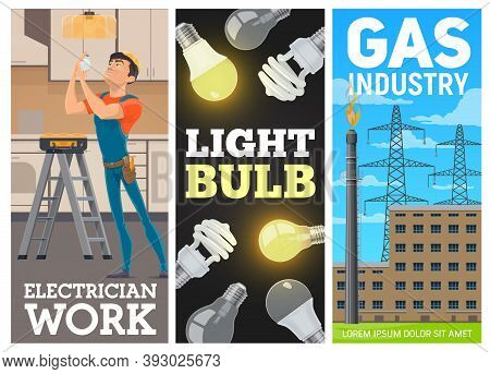 Electrician, Electrical Bulbs And Gas Industry Banners. Electrician Service Worker Changing Or Repla