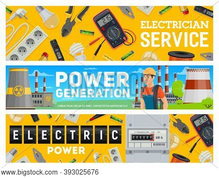 Electrician Service And Electric Power Generation Banners. Electrician Or Lineman, Power Plant, Tool