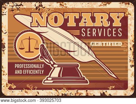 Notary Services Metal Plate Rusty, Legal Lawyer Or Law Firm, Vector Poster Retro. Legal Juridical An
