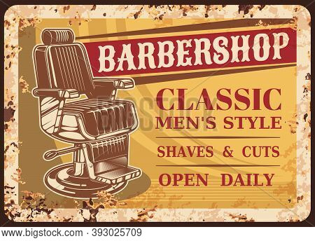 Barber Shop Metal Rusty Plate, Barbershop Vector Retro Poster Or Sign. Gentleman And Hipster Barber