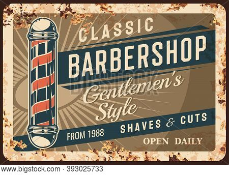 Barber Shop Metal Plate Or Rusty Poster Signage, Vector Retro. Barbershop Salon Sign Advertising Of