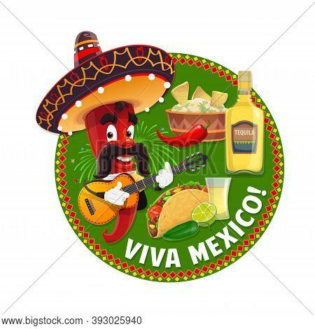 Viva Mexico Chilli Pepper Cartoon Character. Vector Red Pepper With Mexican Sombrero Hat, Mustache A