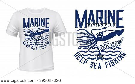 T-shirt Print With Squid, Vector Calamary On Blue Waves, Mascot For Diving Club, Sea Adventure Scuba