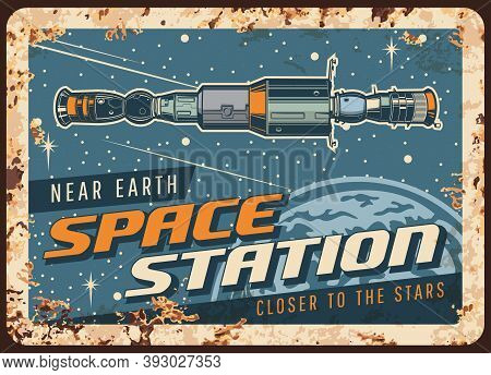 Near Earth Space Station Vector Rusty Metal Plate, International Orbital Space Station Or Satellite