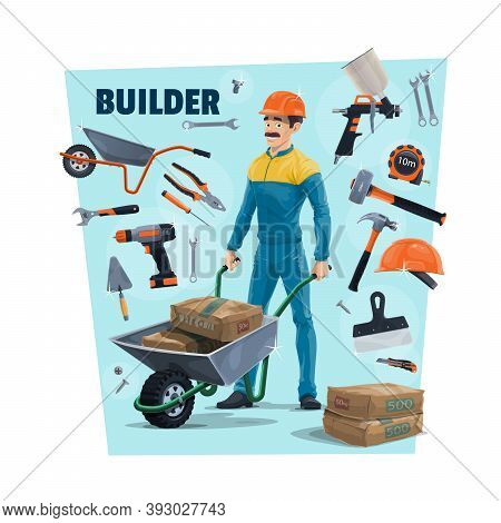Builder, Construction Worker And Tools. Cartoon Vector Builder Carrying A Cement In Wheelbarrow, Spr
