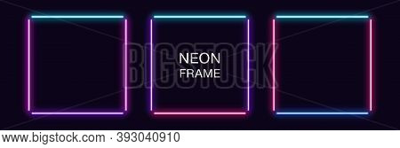 Neon Square Frame. Set Of Quadrate Neon Border In 4 Outline Parts. Geometric Shape With Copy Space,