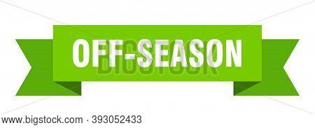 Off-season Ribbon. Off-season Isolated Band Sign. Off-season Banner