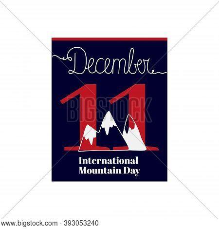 Calendar Sheet, Vector Illustration On The Theme Of International Mountain Day On December 11. Decor
