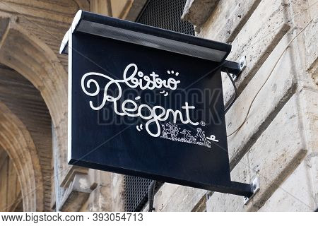 Bordeaux , Aquitaine / France - 11 01 2020 : Bistro Regent Sign And Text Logo Front Of French Chain