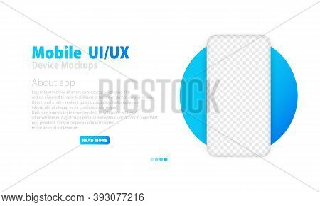 Smartphone With Blank Transparent Screen. Phone Mockup. Frame Less Smartphone. Frameless Realistic C