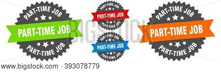 Part-time Job Sign. Round Ribbon Label Set. Seal