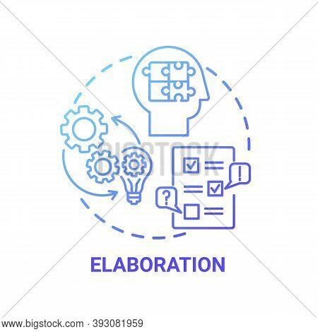 Elaboration Concept Icon. Creative Thinking Skills. Interesting Things Options Creation. Brain Worki