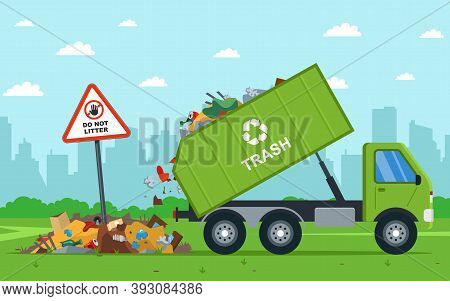 It Is Illegal To Throw City Waste Into The Field. Dump Truck Unloads Waste. Flat Vector Illustration