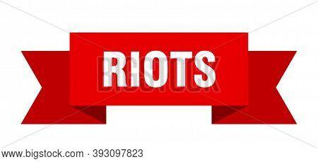 Riots Ribbon. Riots Isolated Band Sign. Riots Banner