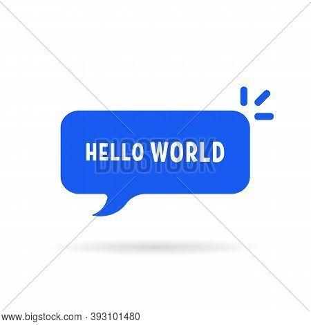 Blue Speech Bubble With Hello World. Simple Flat Cartoon Style Trend Modern Minimal Logotype Graphic