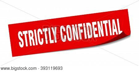 Strictly Confidential Sticker. Square Isolated Label Sign. Peeler